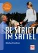 Be strict - im Sattel