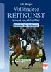 Vollendete Reitkunst - Klassiker der Reitkunst