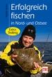 Erfolgreich fischen in Nord- und Ostsee