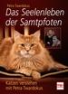 Das Seelenleben der Samtpfoten - Katzen verstehen mit Petra Twardokus