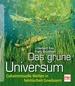 Das grüne Universum - Geheimnisvolle Welten in heimischen Gewässern