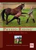 Physio-Riding mit Sabine Bruns - Anatomisch fühlen - effektiv kommunizieren - harmonisch reiten