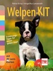 Welpen-Kit - Erziehungs-Tipps für einen guten Start mit 30 Lern-Karten