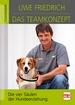 Das Teamkonzept - Die vier Säulen der Hundeerziehung
