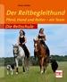 Der Reitbegleithund - Pferd, Hund und Reiter - ein Team
