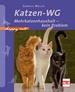 Katzen-WG - Mehrkatzenhaushalt - kein Problem