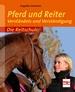 Pferd und Reiter - Verständnis und Verständigung
