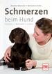 Schmerzen beim Hund - Erkennen - Behandeln - Lindern