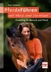 PferdeFühren mit Herz und Verstand - Coaching für Mensch und Pferd