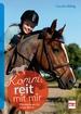 Komm, reit mit mir  - Pferdewissen für junge Reiter