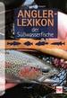 Anglerlexikon der Süßwasserfische