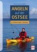 Angeln auf der Ostsee - mit Kleinboot, Kajak und Belly-Boot