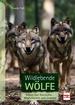 Wildlebende Wölfe - Schutz von Nutztieren - Möglichkeiten und Grenzen