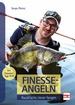 Finesse-Angeln - Raubfische clever fangen