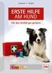 Erste Hilfe am Hund - Für den Notfall gut gerüstet