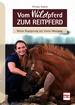 Vom WILDpferd zum Reitpferd - Meine Begegnung mit einem Mustang