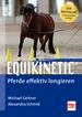 Equikinetic® - Pferde effektiv longieren