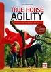 True Horse Agility  - Gymnastizierung mit Spaß und Schwung
