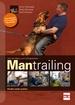 Von der Basis zum erfolgreichen Mantrailing  - Finden statt Suchen