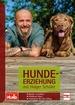 Hundeerziehung mit Holger Schüler - Hunde verstehen - Probleme lösen - Trainieren für den Alltag