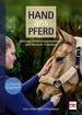 Hand ans Pferd - Massage, Wellnessanwendungen und manuelle Techniken