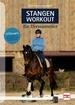 Stangen-Workout für Dressurreiter - 55 Übungen für mehr Kraft, Koordination und Gleichgewicht