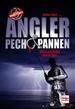 Angler - Pech & Pannen - Wenn aus Hobby Horror wird.
