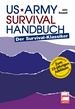 US Army Survival Handbuch - Der Survival-Klassiker