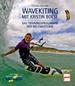 Wavekiting mit Kristin Boese - Das Trainingsprogramm der Weltmeisterin