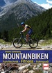 Mountainbiken - Fahrtechnik - Fitness - Fahrspaß