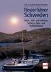 Revierführer Schweden - West-, Süd- und Ostküste, Schären, Göta- und Trollhättekanal
