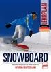 Snowboard Lehrplan - Deutscher Verband für das Skilehrwesen e.V. - INTERSKI DEUTSCHLAND