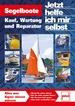 Segelboote - Kauf, Wartung und Reparatur