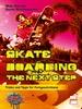 Skateboarding - The next step - Tipps und Tricks für Fortgeschrittene