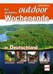 Ein perfektes outdoor-Wochenende in Deutschland - Genusswandern . Biketouren . Kanufahren . Wintertouren