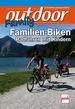 outdoor-Family - Familien-Biken - Radfahren mit Kindern