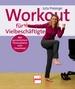 Workout für Vielbeschäftigte - Mit persönlichem Fitnessplaner zum Download