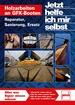 Holzarbeiten an GFK-Booten  - Reparatur, Sanierung, Ersatz