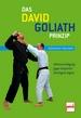 Das David-Goliath-Prinzip - Selbstverteidigung gegen körperlich überlegene Gegner