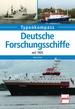 Deutsche Forschungsschiffe - seit 1905