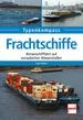 Frachtschiffe - Binnenschifffahrt auf europäischen Wasserstraßen
