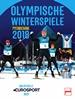 Olympische Winterspiele Pyeongchang 2018 - Das offizielle EUROSPORT-Buch