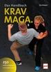 Krav-Maga. Das Handbuch - 250 Selbstverteidigungs- und Kampftechniken