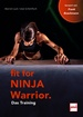 Fit For Ninja Warrior - Das Training