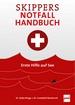 Skippers Notfall-Handbuch - Erste Hilfe auf See