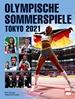 OLYMPISCHE SOMMERSPIELE TOKIO 2021 - Das offizielle EUROSPORT-Buch