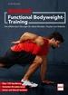 MEN'S HEALTH Functional-Bodyweight-Training - Die effektivsten Übungen für deine Muskeln, Faszien und Gelenke
