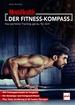 MEN'S HEALTH DER FITNESS-KOMPASS - Das perfekte Training genau für dich