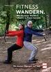 FITNESSWANDERN  - Wie Du beim Wandern effektiv in Form kommst - Die besten Übungen auf Tour