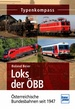 Loks der ÖBB - Österreichische Bundesbahnen seit 1947